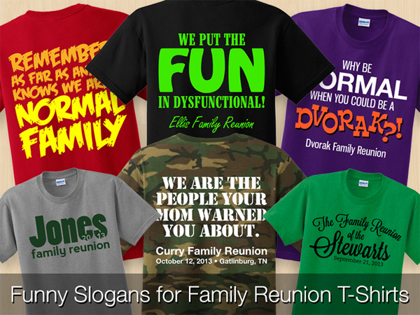 Funny Slogans for Family Reunion T-Shirts