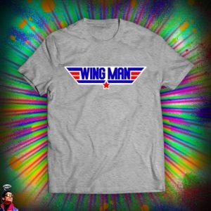 Wing Man Funny Top Gun T Shirt