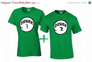 "Shirts resembling ""thing 1"" and ""thing 2"" from ""The Cat In The Hat."" Shirts say ""Drunk 1"" and ""Drunk 2"""