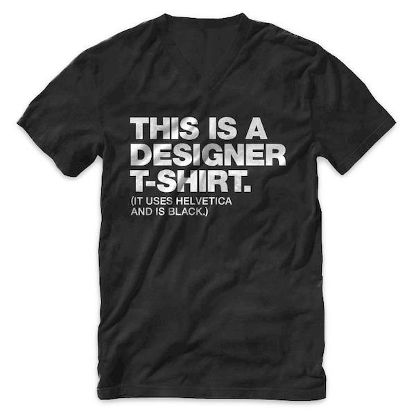 Quote: This Is A Designer T-Shirt