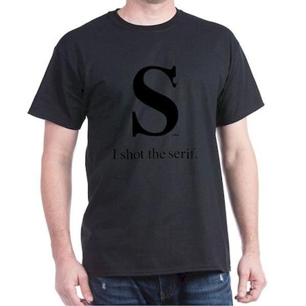 Typography Pun: I Shot The Serif