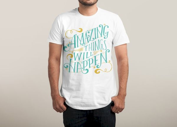 Typography Quote: Amazing Things Will Happen