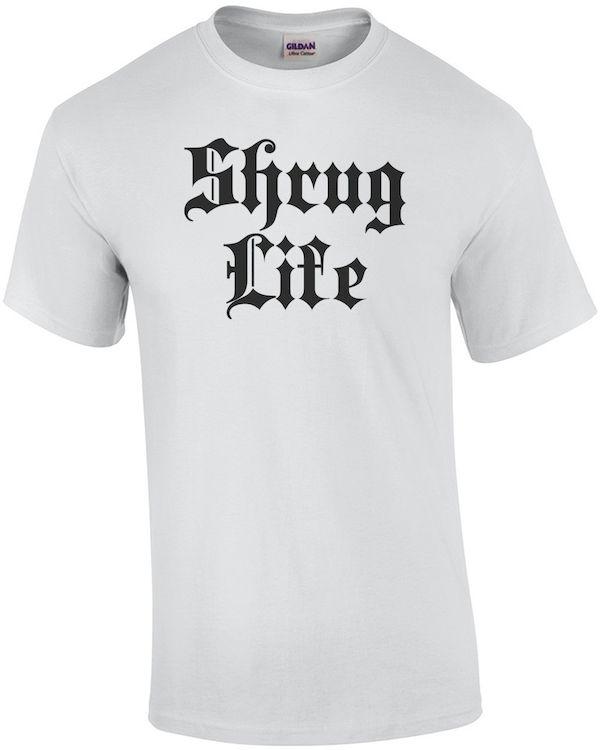 Typography: Shrug Life