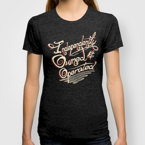 Typography: Independently Owned & Operated