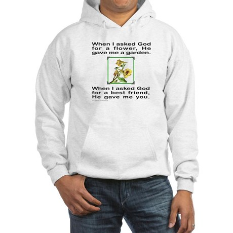 "Sweater says ""When I asked God for a flower, he gave me a garden. When I asked God for a friend, he gave me you."""