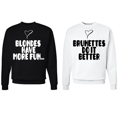 "matching sweaters say ""blondes have more fun"" and ""brunettes do it better"""