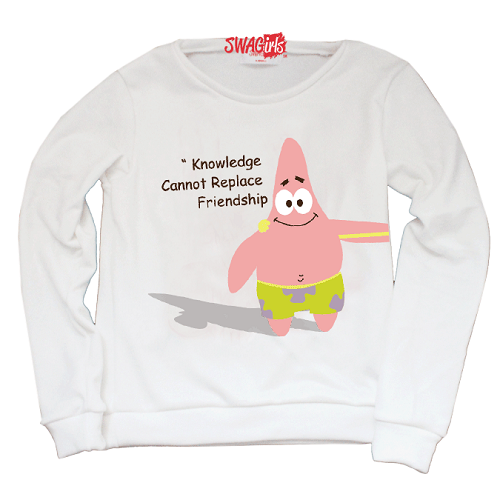 "Matching sweater. Patrick from Sponge Bob. ""Knowledge cannot replace friendship"""