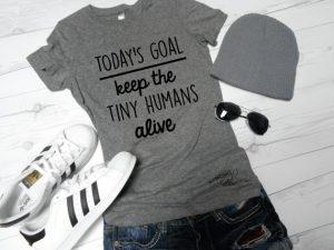 Tiny Humans Mom Shirt